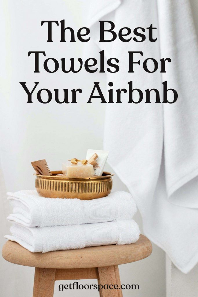 The Best Airbnb Towels